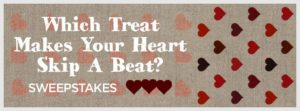 1800Baskets.com Valentine Sweepstakes Which Treat Makes Your Heart Skip A Beat